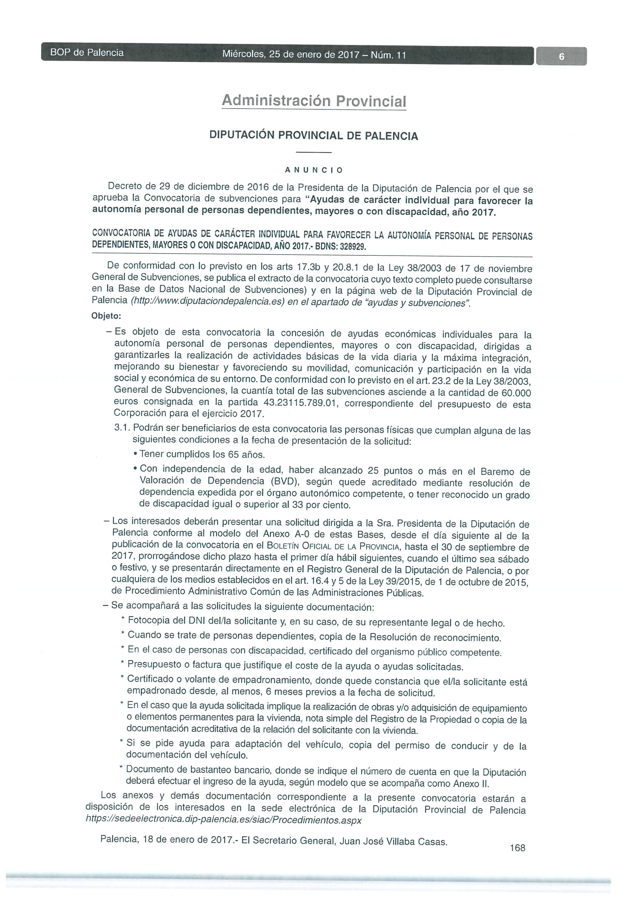CONVOCATORIA DE AYUDAS DE CARÁCTER INDIVIDUAL PARA FAVORECER LA AUTONOMÍA PERSONAL DE PERSONAS DEPENDIENTES, MAYORES O CON DISCAPACIDAD, AÑO 2017